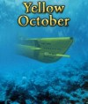 Yellow October